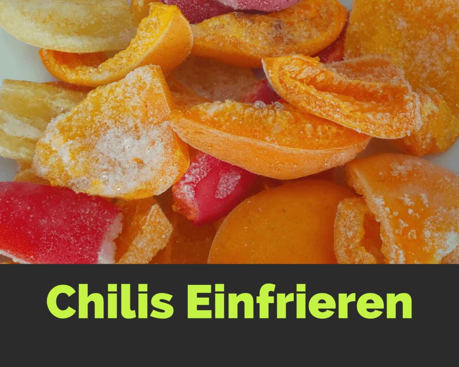 Chilis Einfrieren