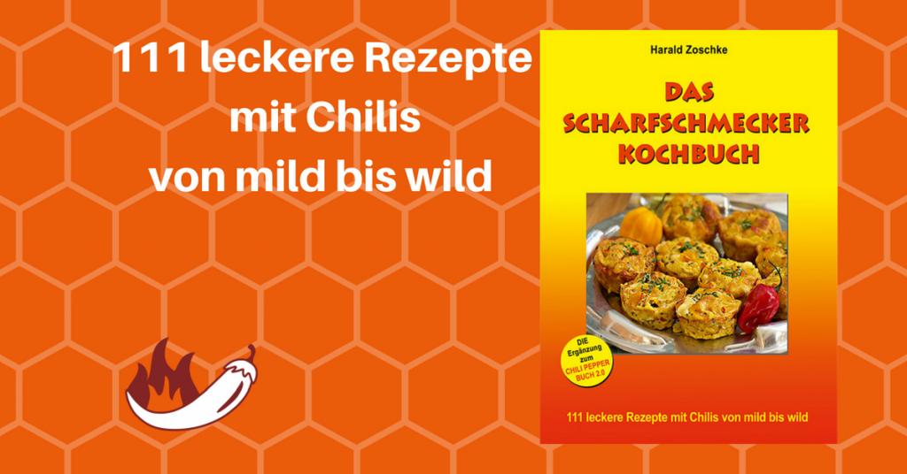 Das Scharfschmecker Kochbuch von Harald Zoschke