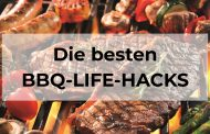 Die besten BBQ-Life-Hacks